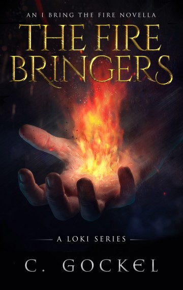 The Fire Bringers: I Bring the Fire Part 6.5