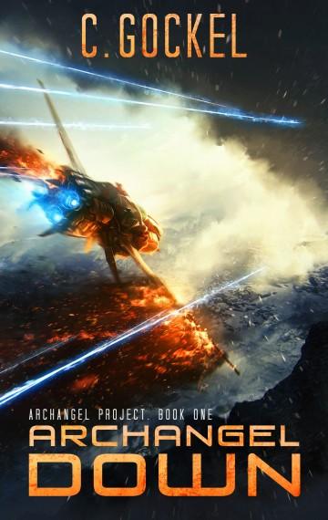 Archangel Down: Archangel Project Book One