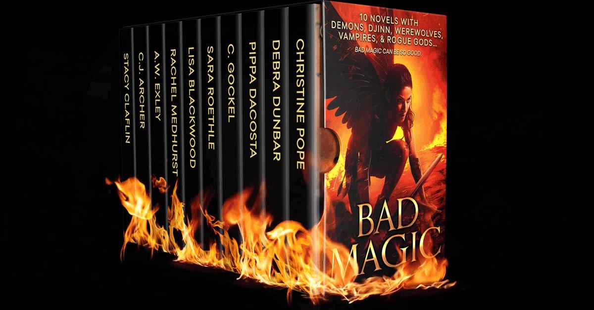 Bad Magic 10 Novels with Demons, Djinn, Werewolves, Vampires, and Rogue Gods