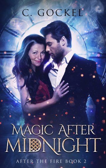 Magic After Midnight: After the Fire Book 2