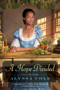 A Hope Divided A Novel of the Civil War by Alyssa Cole
