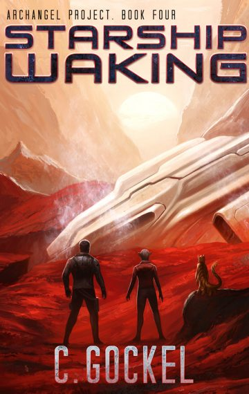Starship Waking. Archangel Project Book 4