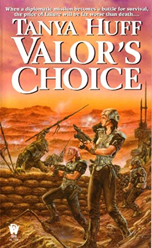 Valor's Choice by Tanya Huff