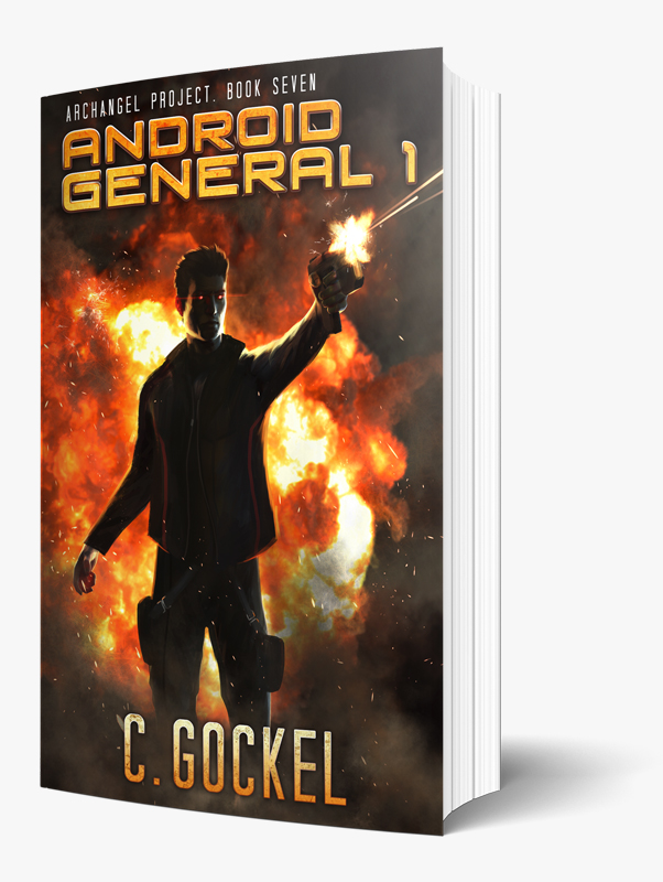 Android General 1 : Archangel Project Book 7