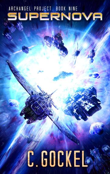 Supernova : Archangel Project Book Nine